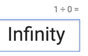 1 ÷ 0 = Infinite